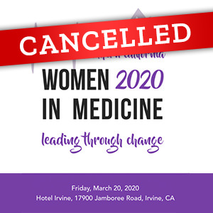 2020 Women in Medicine Conference - CANCELLED