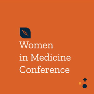 Women in Medicine Conference