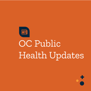 OC Public Health Updates